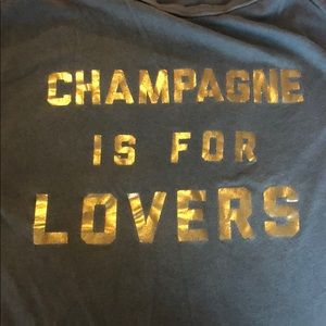 Champagne is for lovers t-shirt